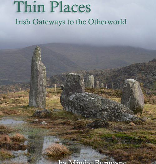 Thin Places: Irish Gateways to the Otherworld